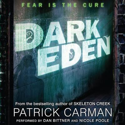 Dark Eden Audiobook, by Patrick Carman