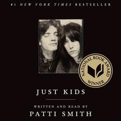 Just Kids Audiobook, by Patti Smith