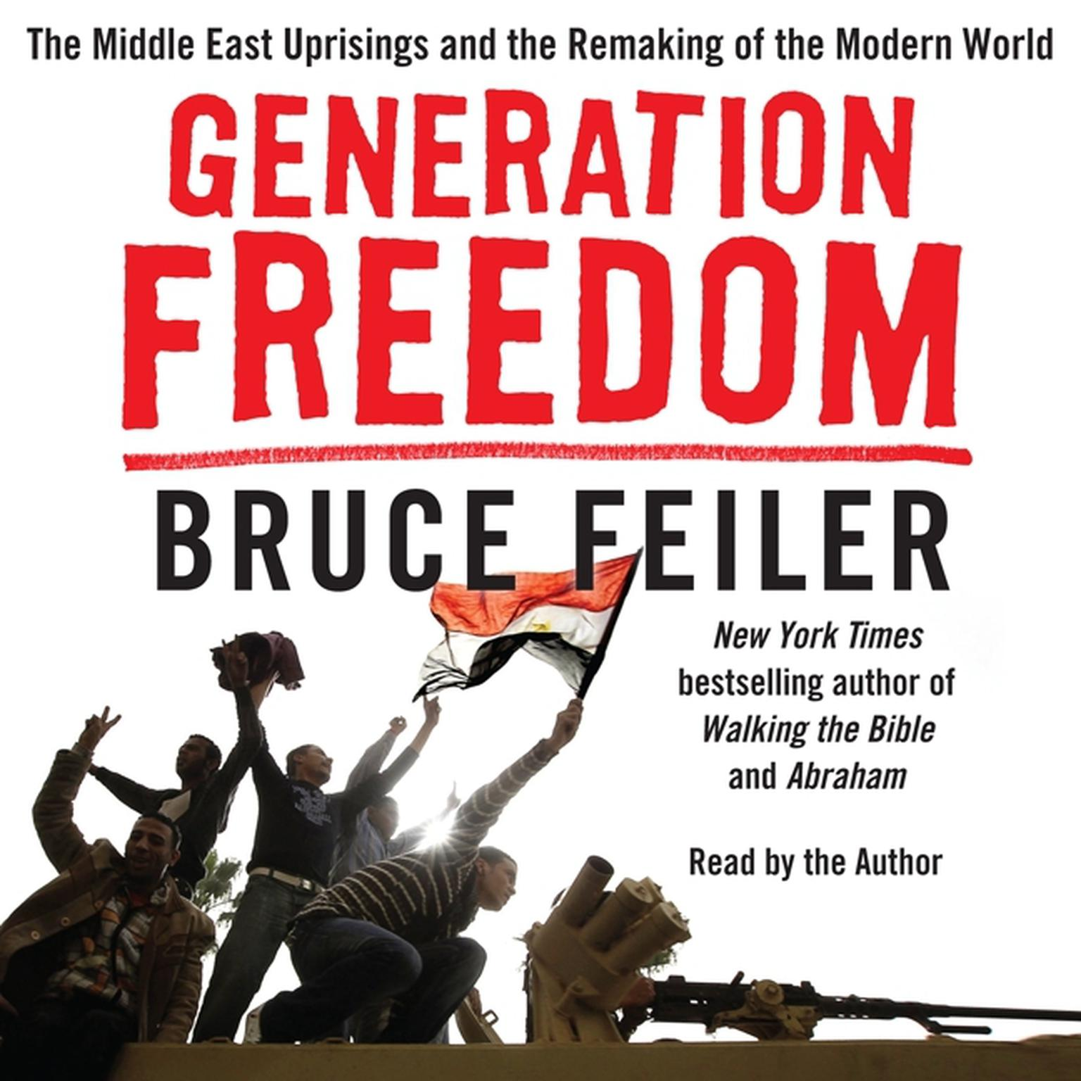 Printable Generation Freedom: The Middle East Uprisings and the Future of Faith Audiobook Cover Art