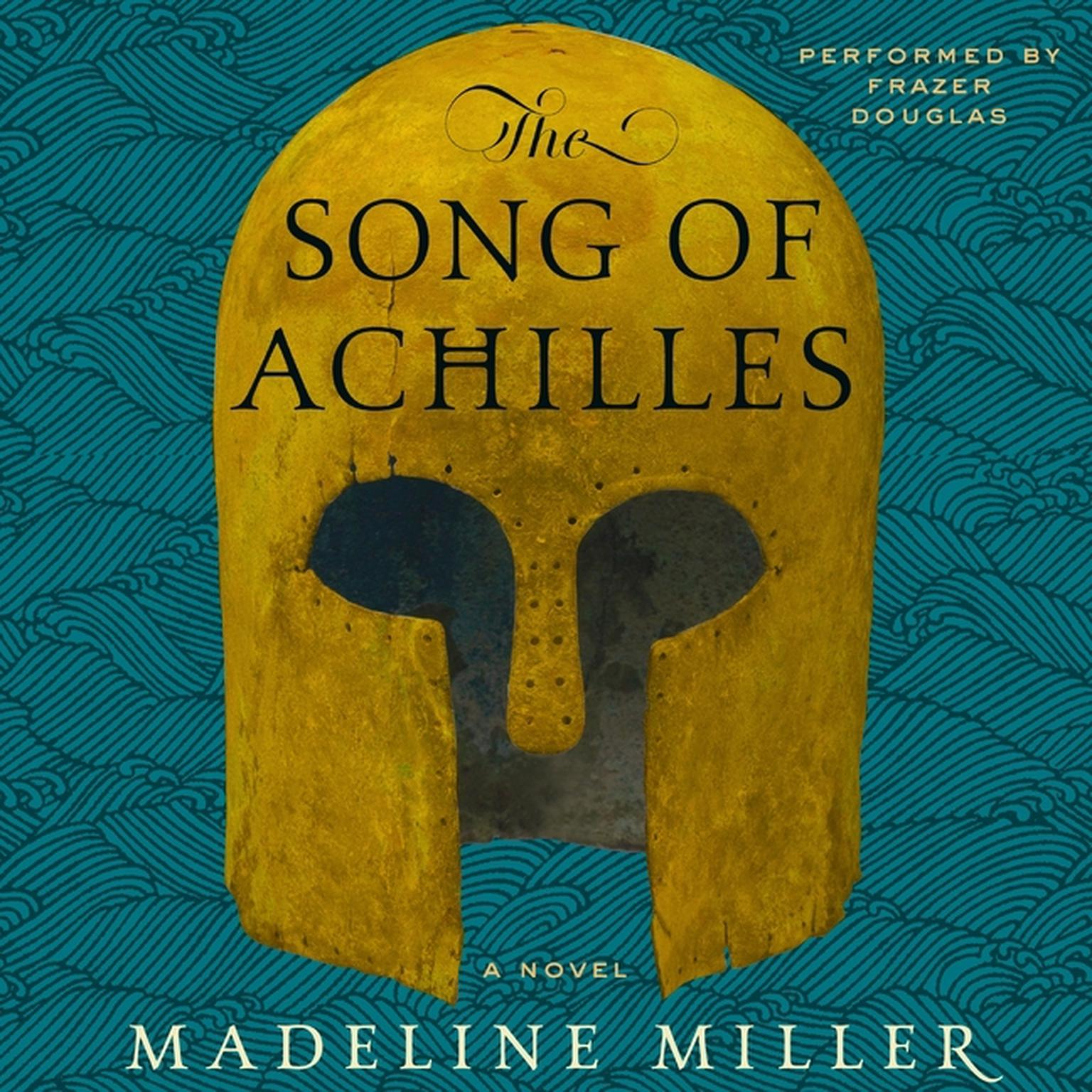 Printable The Song of Achilles: A Novel Audiobook Cover Art