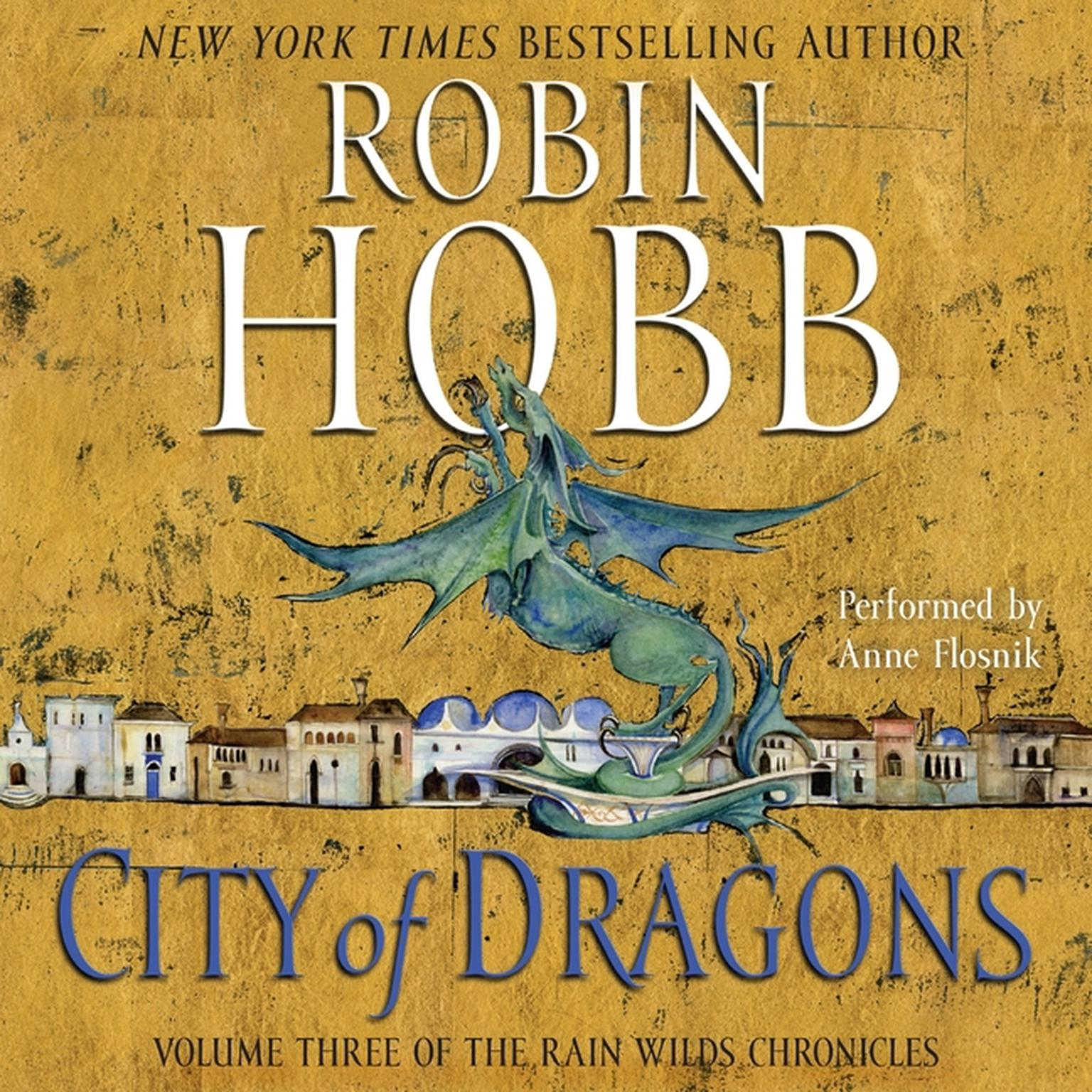Printable City of Dragons: Volume Three of the Rain Wilds Chronicles Audiobook Cover Art