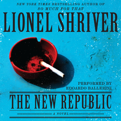 Printable The New Republic: A Novel Audiobook Cover Art