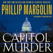 Capitol Murder Audiobook, by Phillip Margolin