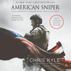 American Sniper: The Autobiography of the Most Lethal Sniper in U.S. Military History Audiobook, by Chris Kyle, Jim DeFelice, Scott McEwen