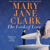 The Look of Love: A Wedding Cake Mystery Audiobook, by Mary Jane Clark