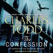 The Confession: An Inspector Ian Rutledge Mystery, by Charles Todd