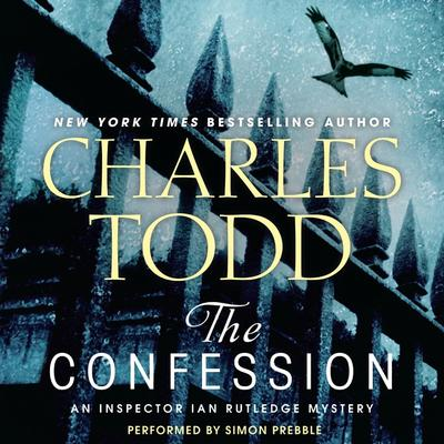 The Confession: An Inspector Ian Rutledge Mystery Audiobook, by