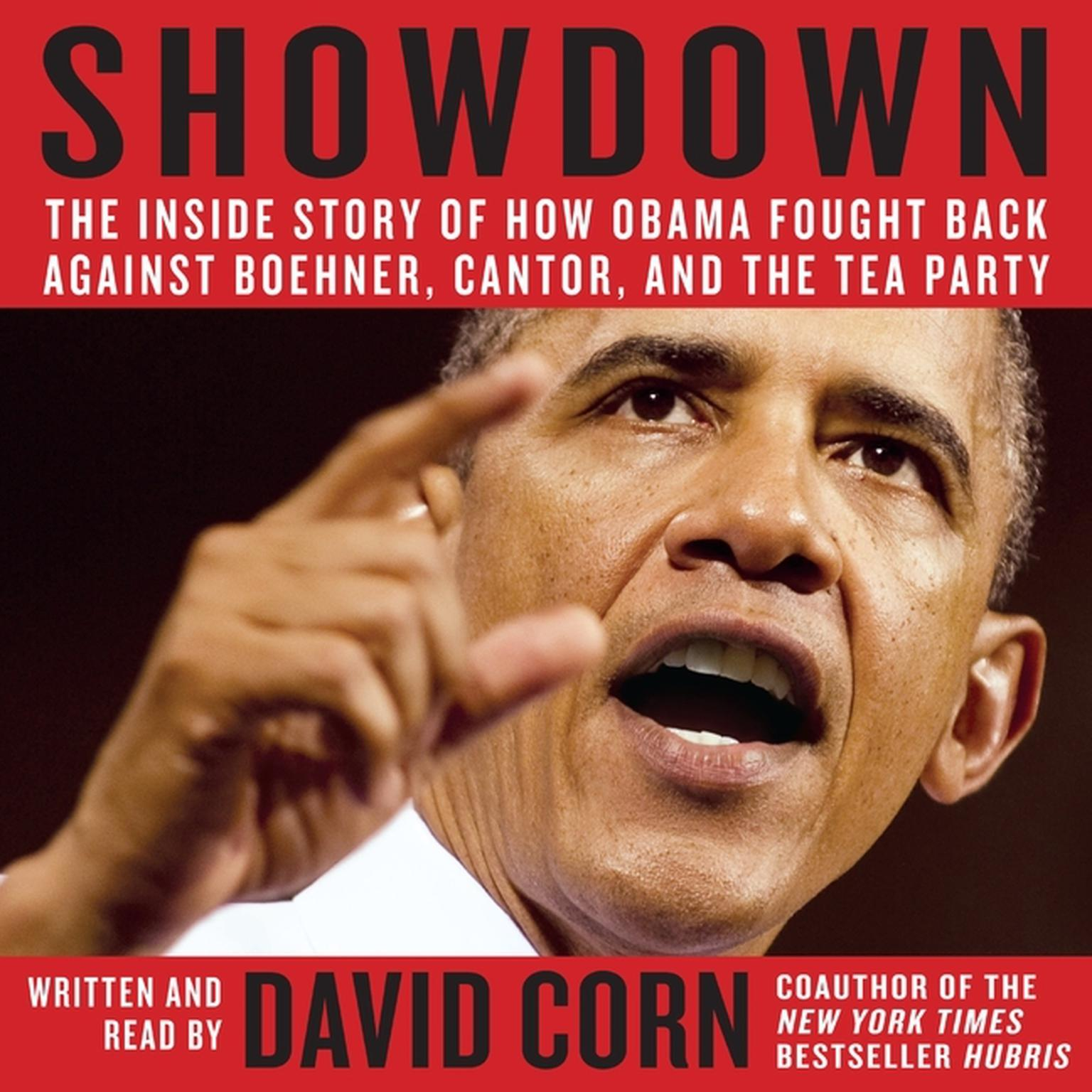 Printable Showdown: The Inside Story of How Obama Fought Back Against Boehner, Cantor, and the Tea Party Audiobook Cover Art