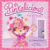 Pinkalicious and the Pink Hat Parade Audiobook, by Victoria Kann