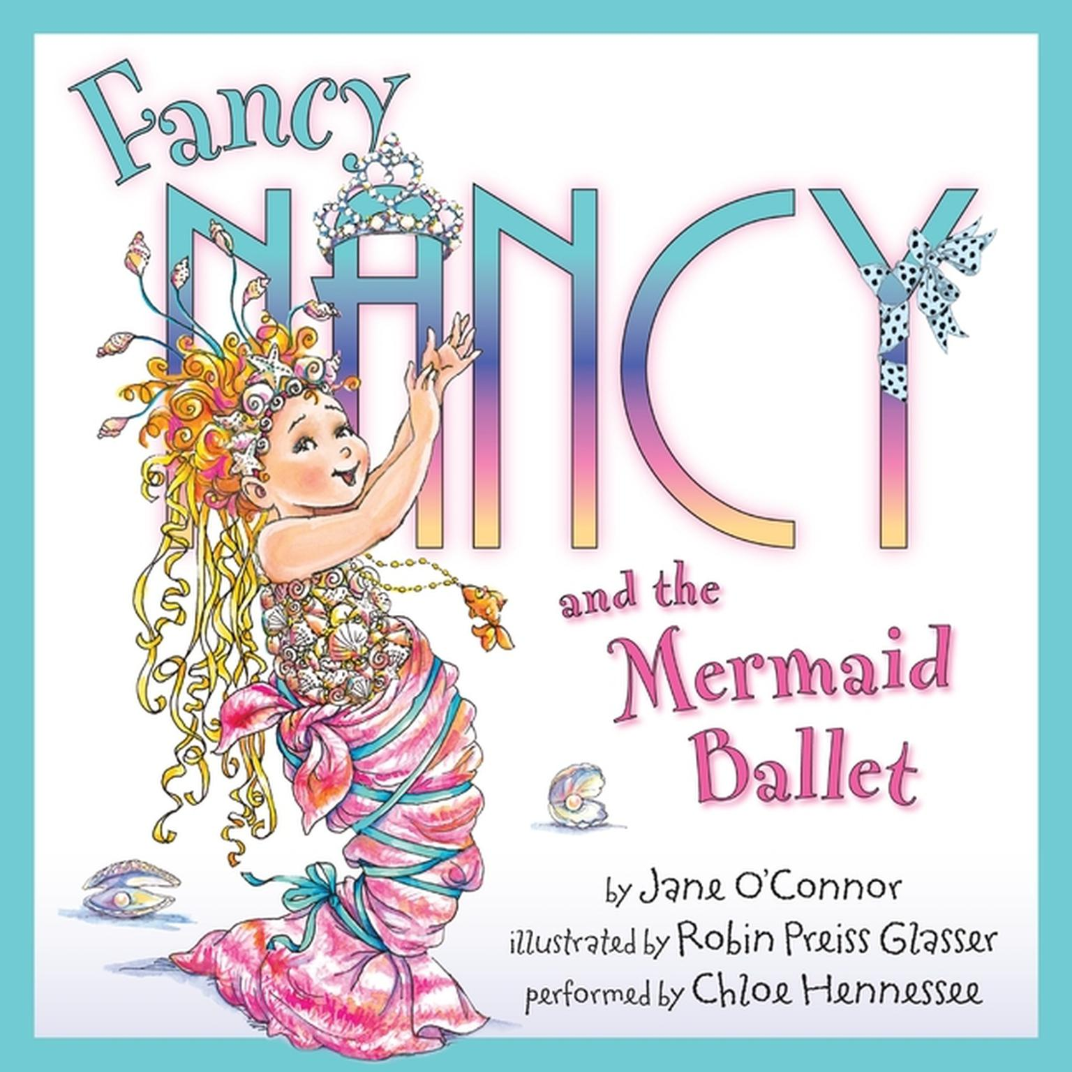 Printable Fancy Nancy and the Mermaid Ballet Audiobook Cover Art