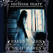 Faery Tales & Nightmares, by Melissa Marr