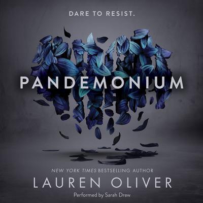 Pandemonium Audiobook, by Lauren Oliver