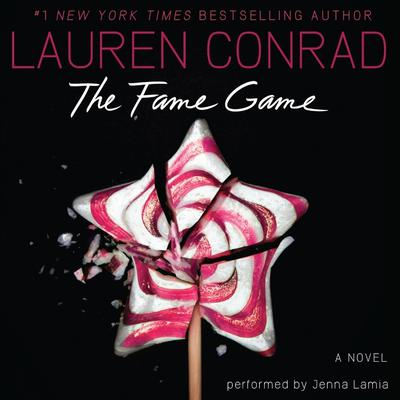 The Fame Game Audiobook, by Lauren Conrad