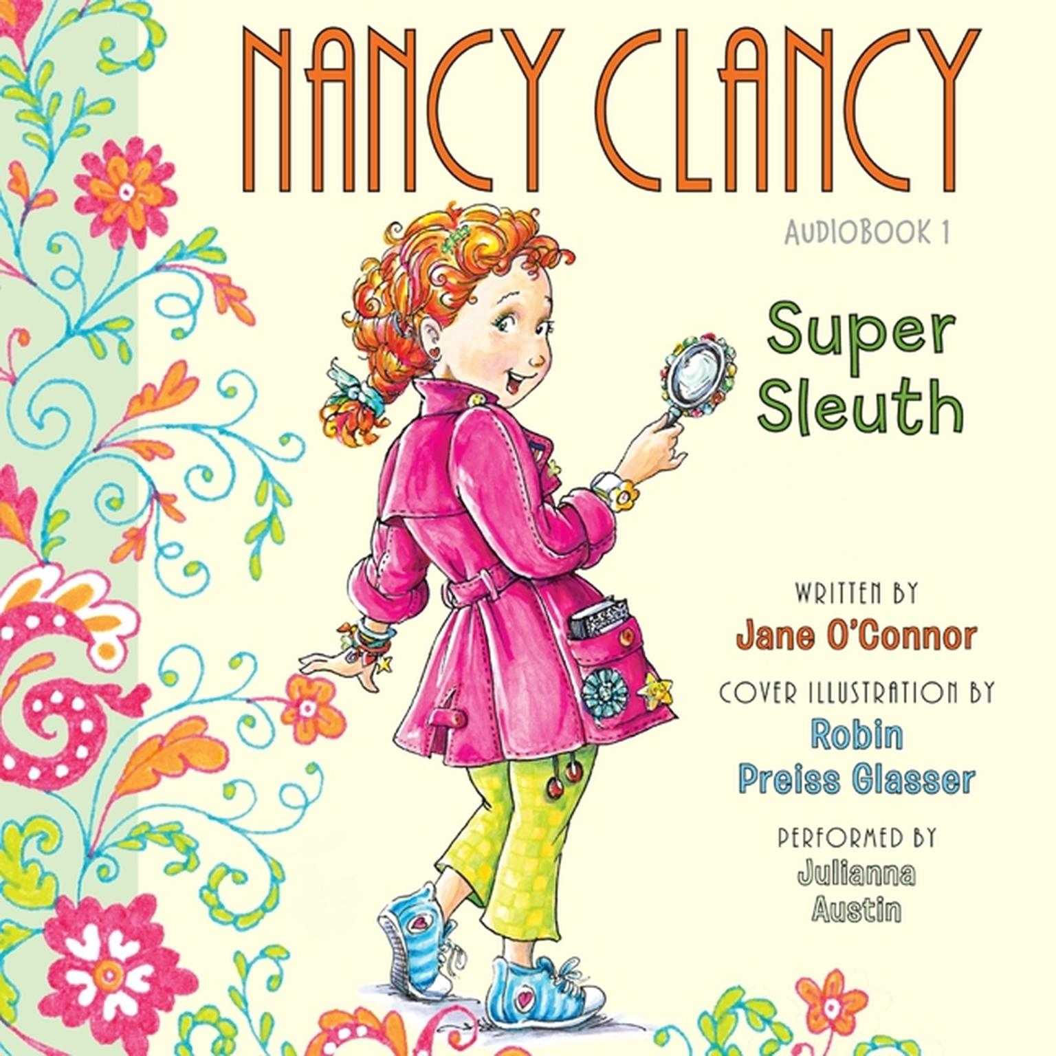 Printable Fancy Nancy: Nancy Clancy, Super Sleuth Audiobook Cover Art
