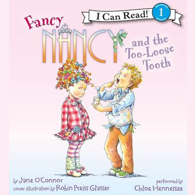 Fancy Nancy and the Too-Loose Tooth Audiobook, by