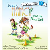 Fancy Nancy and the Mean Girl, by Jane O'Connor