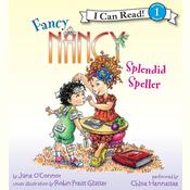 Fancy Nancy: Splendid Speller Audiobook, by Jane O'Connor, Jane O'Connor