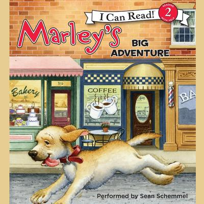 Marley: Marleys Big Adventure Audiobook, by John Grogan