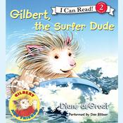 Gilbert, the Surfer Dude, by Diane deGroat