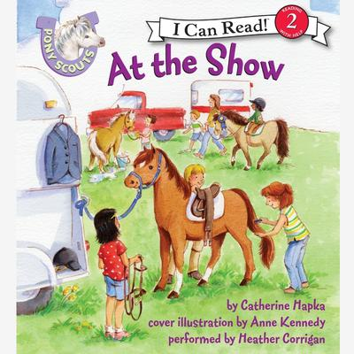 Pony Scouts: At the Show Audiobook, by Catherine Hapka