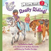 Pony Scouts: Really Riding! Audiobook, by Catherine Hapka