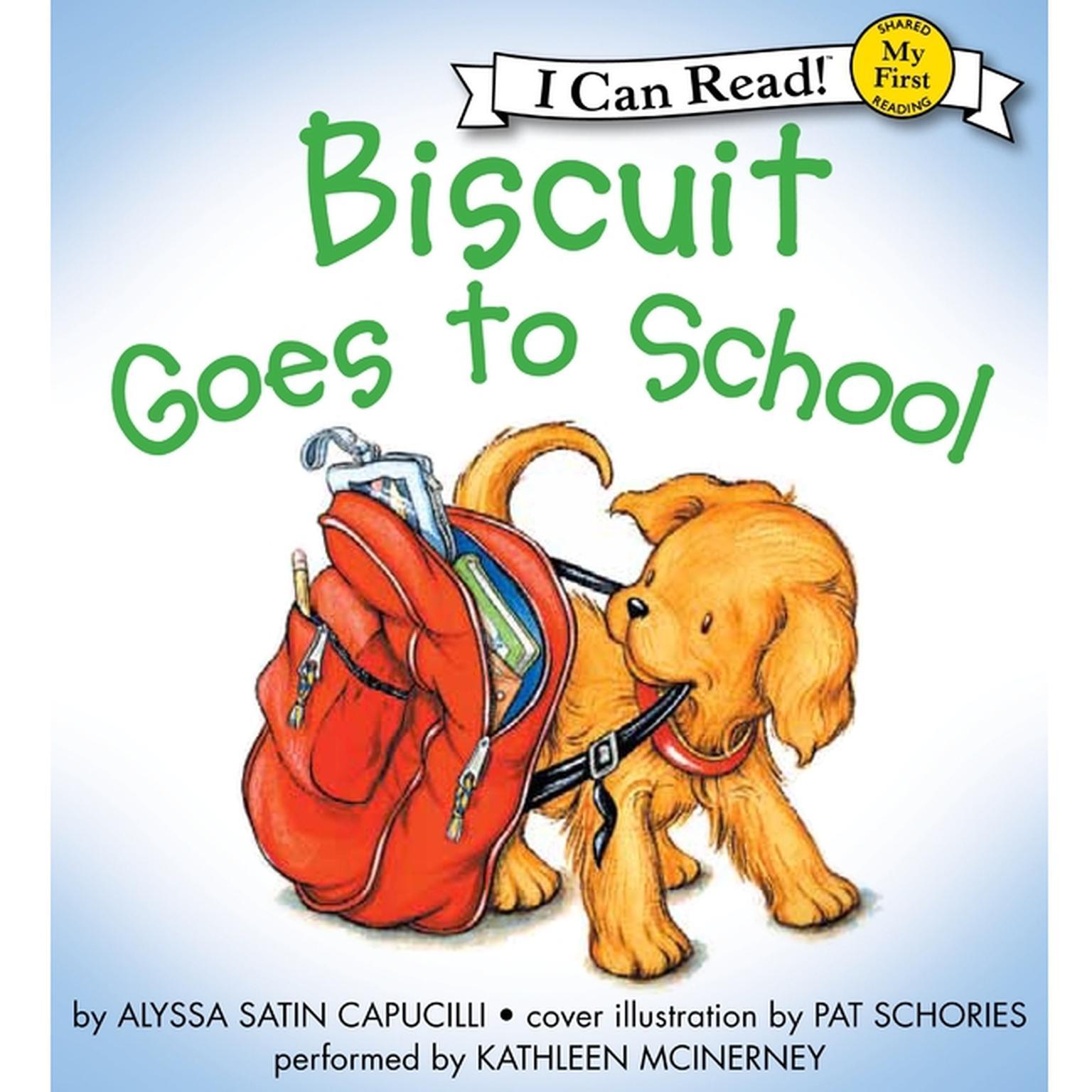 Biscuit Goes to School Audiobook, by Alyssa Satin Capucilli