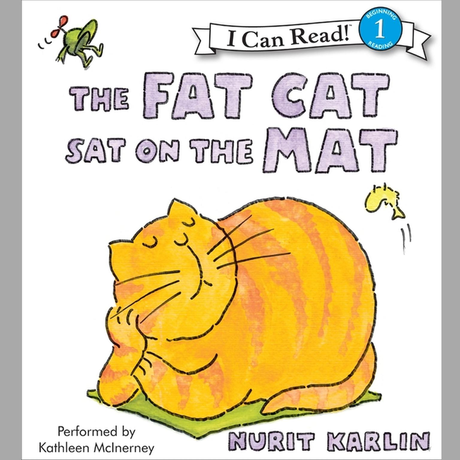 Printable The Fat Cat Sat on the Mat Audiobook Cover Art