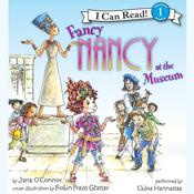 Fancy Nancy at the Museum, by Jane O'Connor