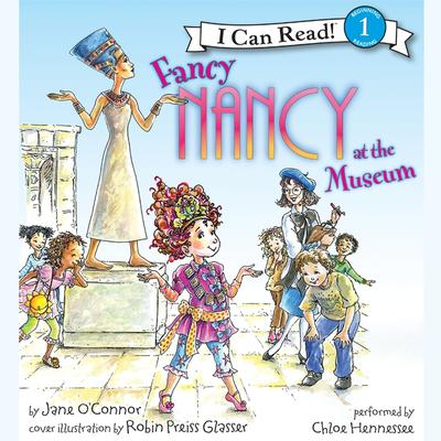 Fancy Nancy at the Museum Audiobook, by Jane O'Connor