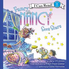Fancy Nancy Sees Stars Audiobook, by Jane O'Connor, Jane O'Connor