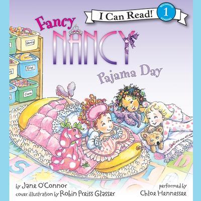 Fancy Nancy: Pajama Day Audiobook, by Jane O'Connor