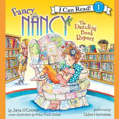 Fancy Nancy: The Dazzling Book Report Audiobook, by Jane O'Connor