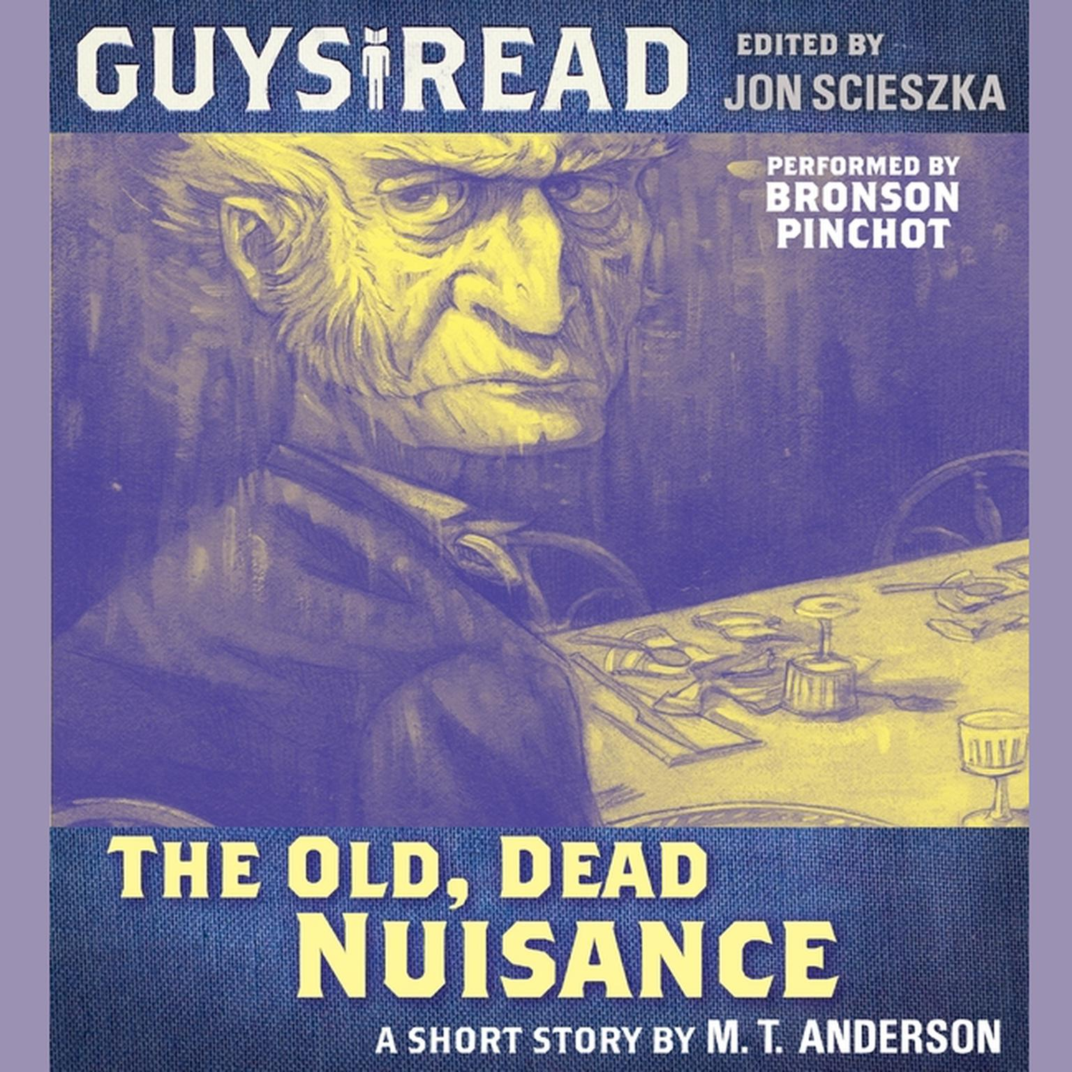 Printable Guys Read: The Old, Dead Nuisance Audiobook Cover Art