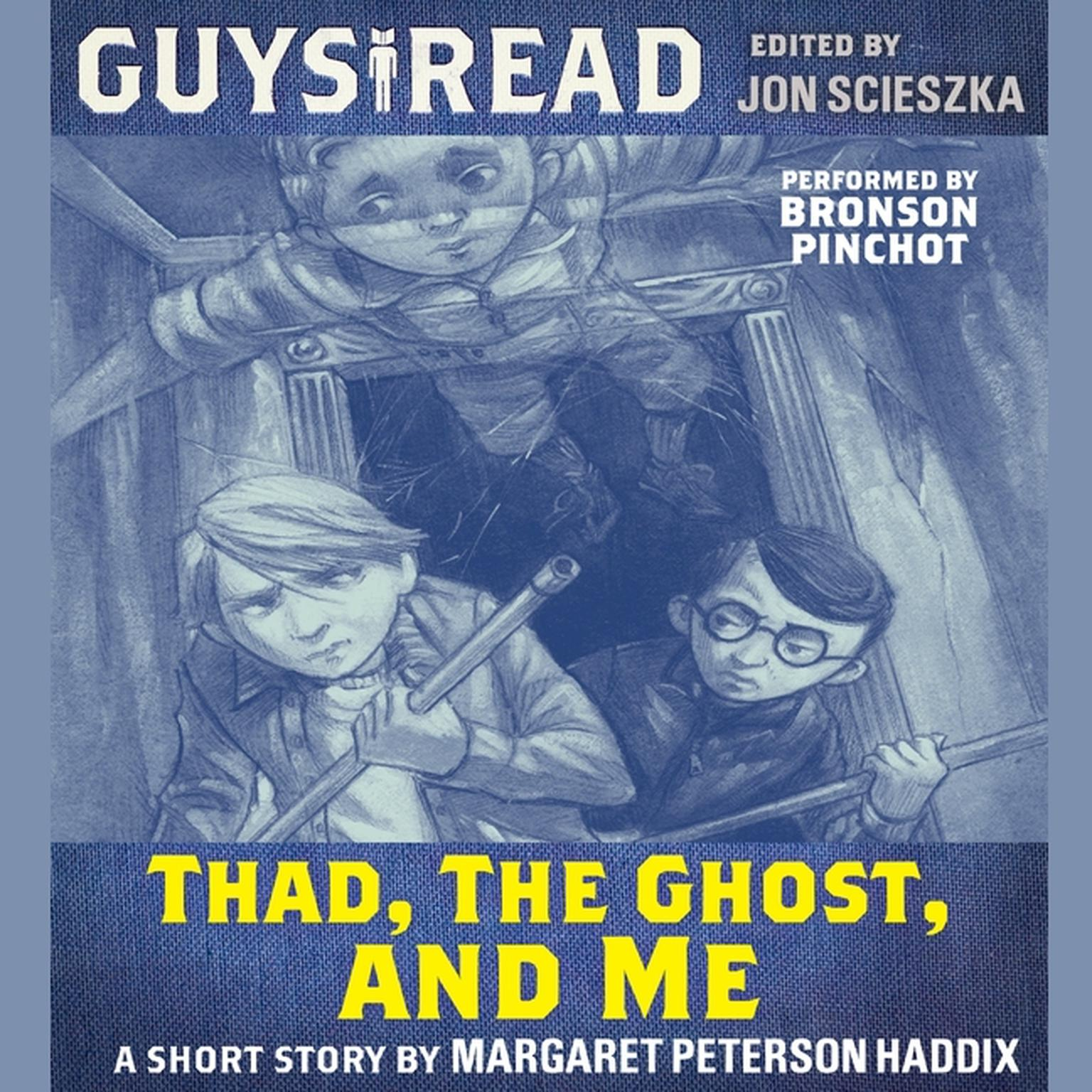 Printable Guys Read: Thad, the Ghost, and Me Audiobook Cover Art