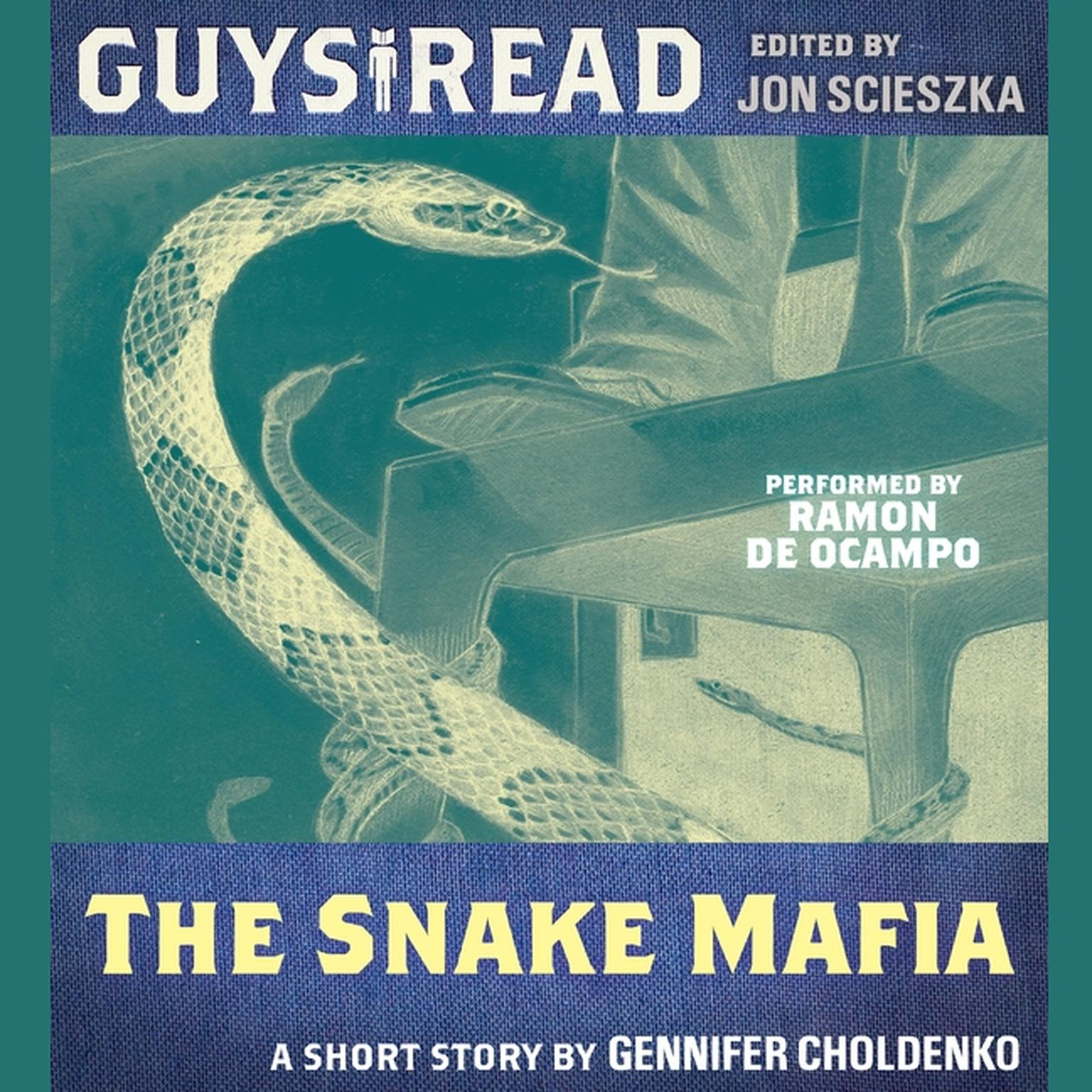 Printable Guys Read: The Snake Mafia Audiobook Cover Art