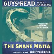Guys Read: The Snake Mafia, by Gennifer Choldenko