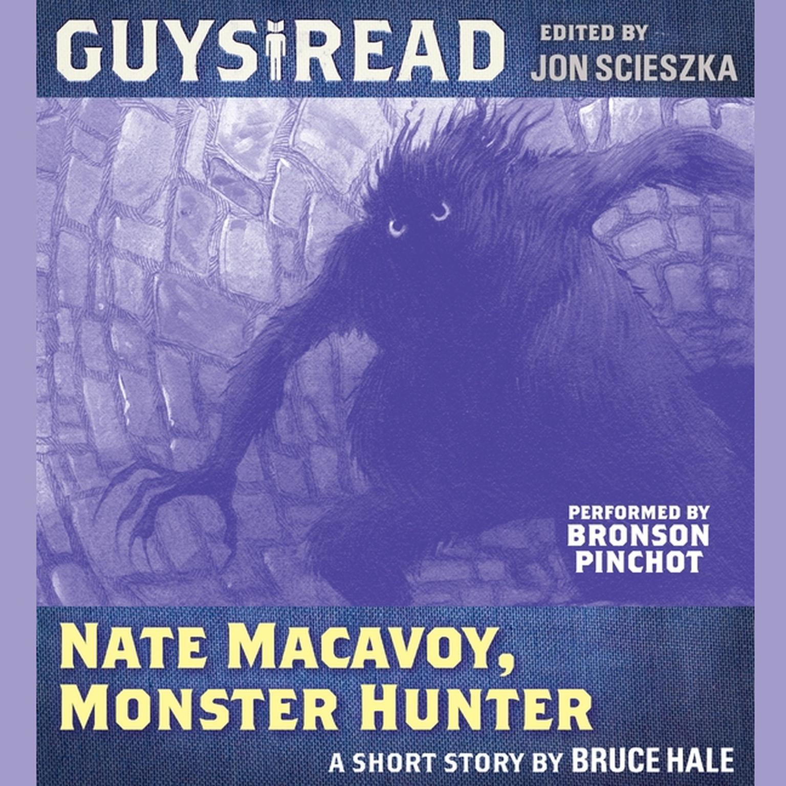 Printable Guys Read: Nate Macavoy, Monster Hunter Audiobook Cover Art