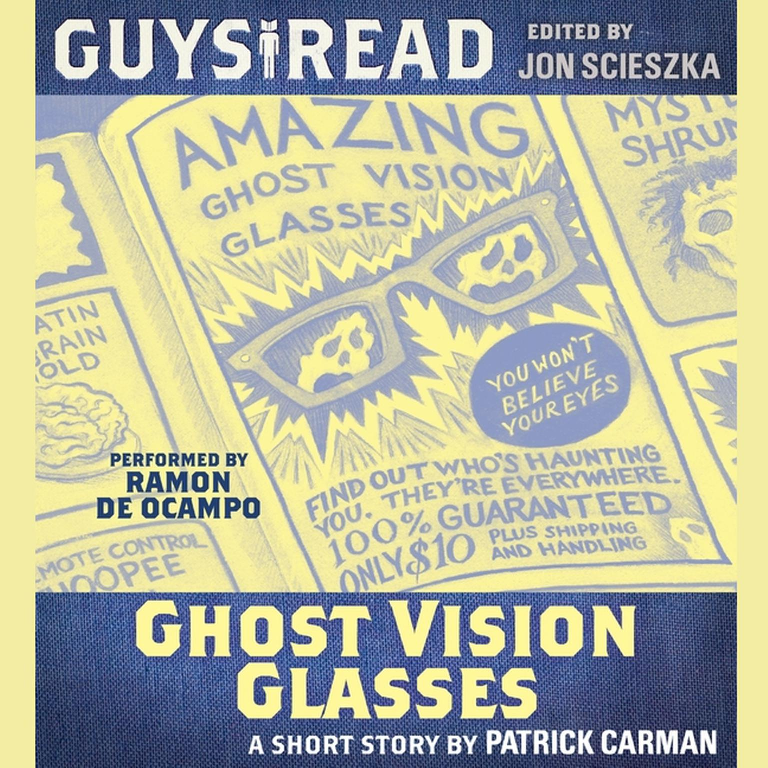 Printable Guys Read: Ghost Vision Glasses Audiobook Cover Art