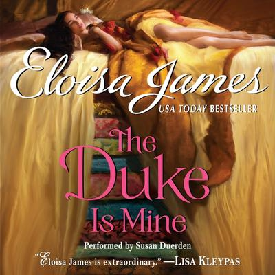 The Duke Is Mine Audiobook, by Eloisa James