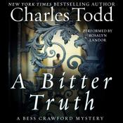 A Bitter Truth: A Bess Crawford Mystery Audiobook, by Charles Todd