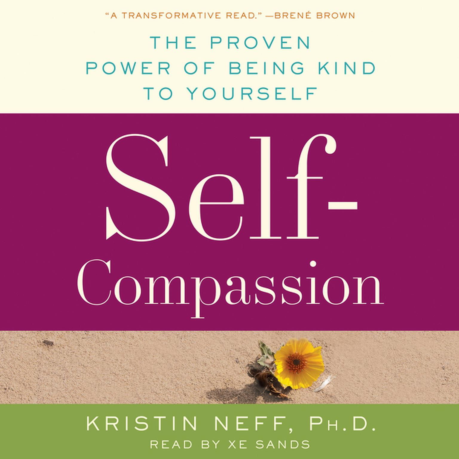 Printable Self-Compassion: The Proven Power of Being Kind to Yourself Audiobook Cover Art
