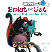 Splat the Cat and the Duck with No Quack Audiobook, by Rob Scotton