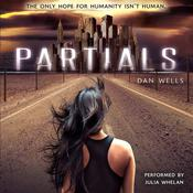 Partials Audiobook, by Dan Wells