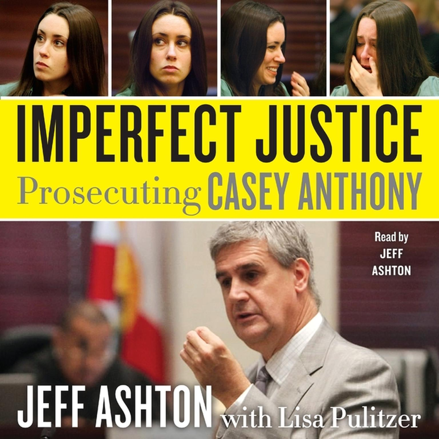 Printable Imperfect Justice: Prosecuting Casey Anthony Audiobook Cover Art