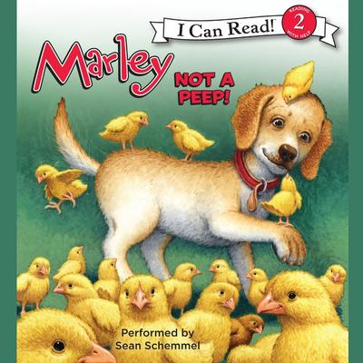 Marley: Not a Peep! Audiobook, by John Grogan