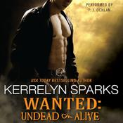 Wanted: Undead or Alive, by Kerrelyn Sparks