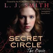 The Divide: The Secret Circle Vol. IV, by L. J. Smith, Aubrey Clark