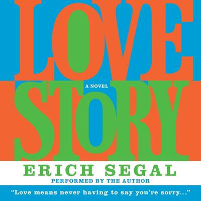 Love Story Audiobook, by Erich Segal