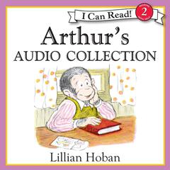 Arthurs Audio Collection Audiobook, by Lillian Hoban