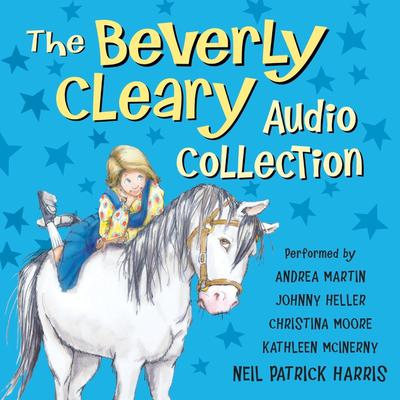 The Beverly Cleary Audio Collection Audiobook, by Beverly Cleary